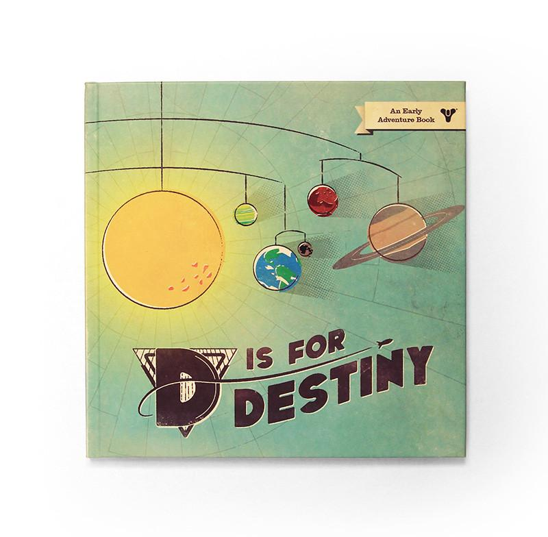 D Is For Destiny - An Early Adventure Book