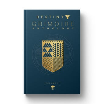 Destiny Grimoire Anthology Volume III: War Machines